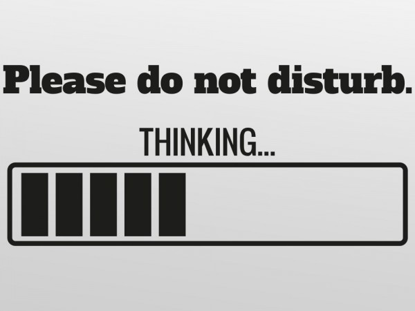 Please do not disturb - thinking... - Aufkleber / Sticker für Notebooks, MacBooks, Computer - 20x15cm - schwarz